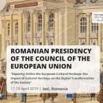 """Conferința cu tema """"Expunerea online a patrimoniului cultural european: impactul patrimoniului cultural asupra transformării digitale a societății""""."""