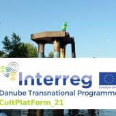 Proiectul CultPlatForm_21 - Danube Culture Platform – Creative Spaces of the 21st Century