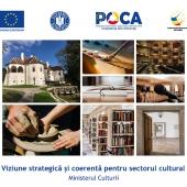 Viziune strategică și coerentă pentru sectorul cultural