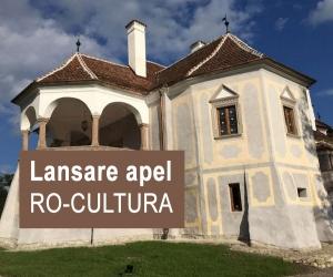 Lansare apel de proiecte RO-CULTURA – Restaurarea și revitalizarea monumentelor istorice